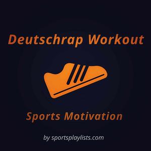 Deutschrap Workout Playlist