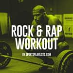 Rock & Rap Workout Spotify Playlist Sports Motivation