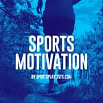 Sports Motivation Spotify Playlist Workout Hits